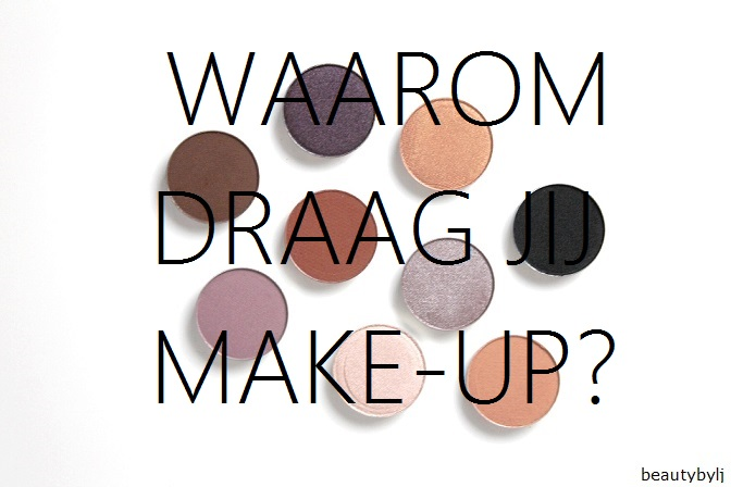 waaromdraagjijmake-up